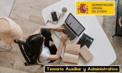 Temario Auxiliar y Administrativo del Estado 2021